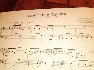 Fascinating Rhythm by George and Ira Gershwin. Arr by Stephen Duro