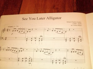 See You Later Alligator by Robert Charles Guidry. Arr by Elissa Milne
